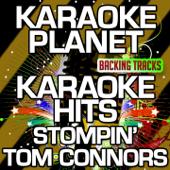 Karaoke Hits: Stompin' Tom Connors (Karaoke Version)