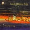 Pandit Bhimsen Joshi Vocal