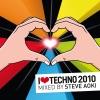 I Love Techno 2010 (Mixed by Steve Aoki) ジャケット写真