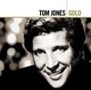 Tom Jones Gold, Tom Jones