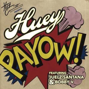PaYOW! (feat. Juelz Santana & Bobby V) - Single Mp3 Download