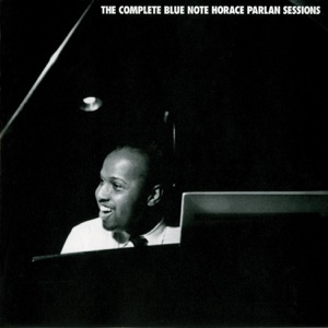 The Complete Horace Parlan Blue Note Sessions