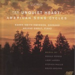 The Unquiet Heart - American Song Cycles