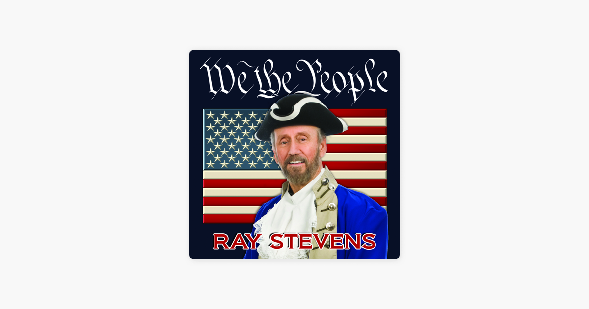 We The People By Ray Stevens On Itunes