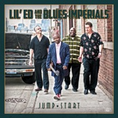 Lil' Ed & The Blues Imperials - You Burnt Me
