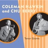 I Surrender Dear  - Coleman Hawkins With The...