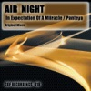 Air Night - In Expectation Of A Miiracle