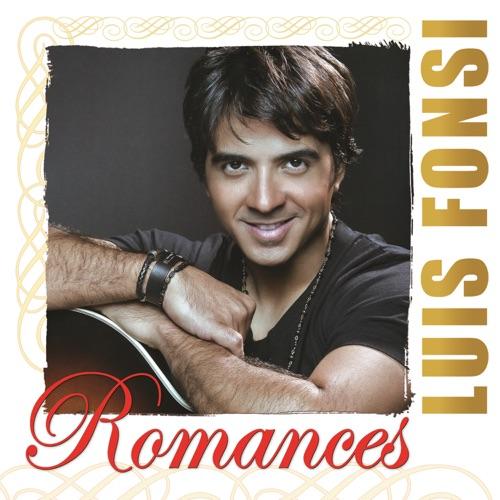 Luis Fonsi - Romances: Luis Fonsi