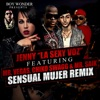 Sensual Mujer Remix feat Mr Vegas Chiko Swagg Mr Saik Single