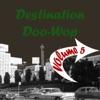 Destination Doo Wop Volume 5