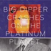 Big Dipper - Lord Scrumptious