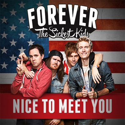 Nice to Meet You - Single - Forever The Sickest Kids