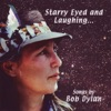 Starry+Eyed+and+Laughing+-+Songs+By+Bob+Dylan