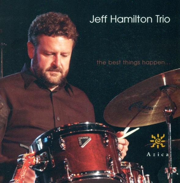 Jeff Hamilton Trio - Poinciana