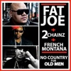 No Country for Old Men feat 2 Chainz French Montana Single