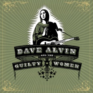 Dave Alvin - California's Burning