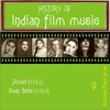 History of Indian Film Music [Azaad (1955), Baap Bete (1959) ], Volume  9