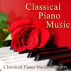 Classical Piano Music Masters - Classical Piano Music  artwork