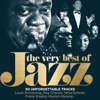 The Very Best of Jazz: 50 Unforgettable Tracks (Remastered) - Varios Artistas
