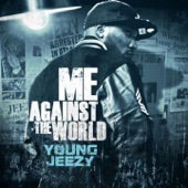Young Jeezy - My Homies Still