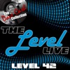The Level Live (The Dave Cash Collection), Level 42