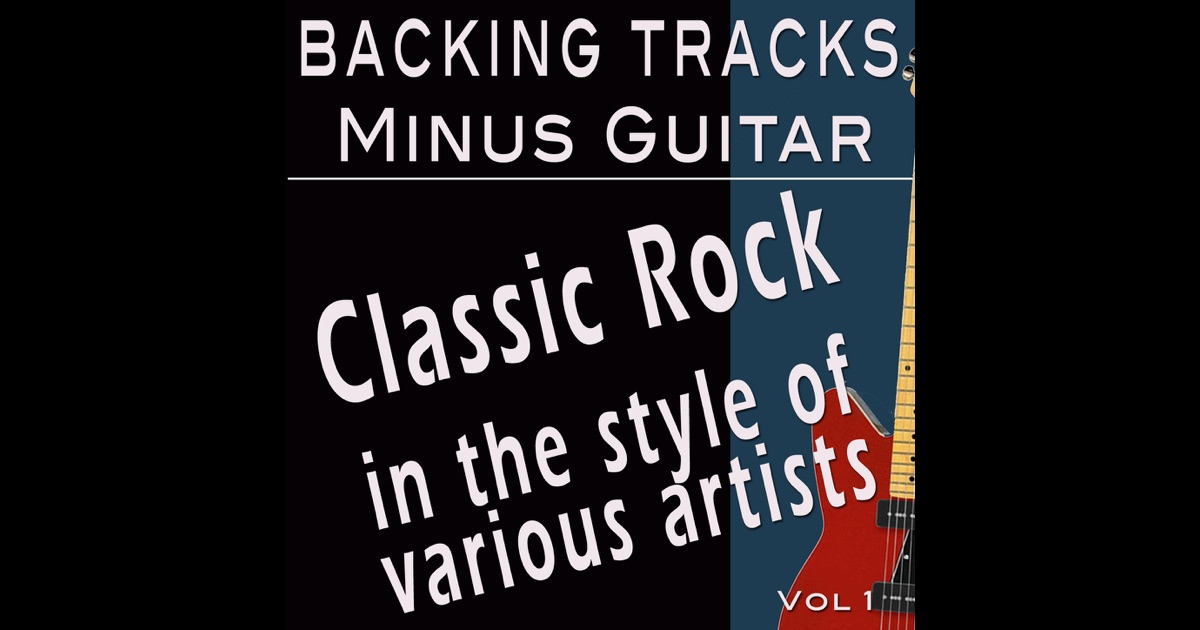 Classic rock vol 1 backing tracks minus guitar by for Classic house vocals