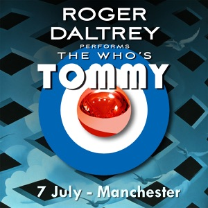 Roger Daltrey Performs The Who's Tommy (7 July 2011 Manchester, UK) [Live] Mp3 Download