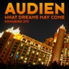 What Dreams May Come - Single, Audien