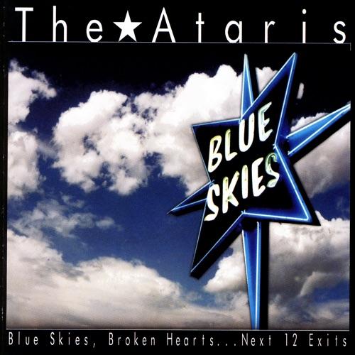 The Ataris - Blue Skies, Broken Hearts...Next 12 Exits