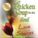 Mark Victor Hansen - Chicken Soup for the Soul Love Stories: Stories of First Dates, Soul Mates, and Everlasting Love (Unabridged)
