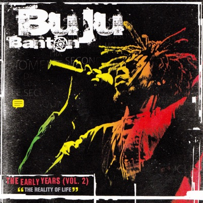 "The Early Years Vol. 2 - ""The Reality of Life"" - Buju Banton"