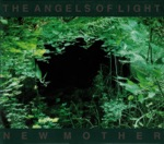 Angels of Light - The Man With the Silver Tongue