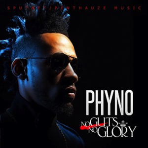 Phyno - No Guts No Glory (Bonus Track Version)