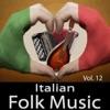 Italian Folk Music Vol 12