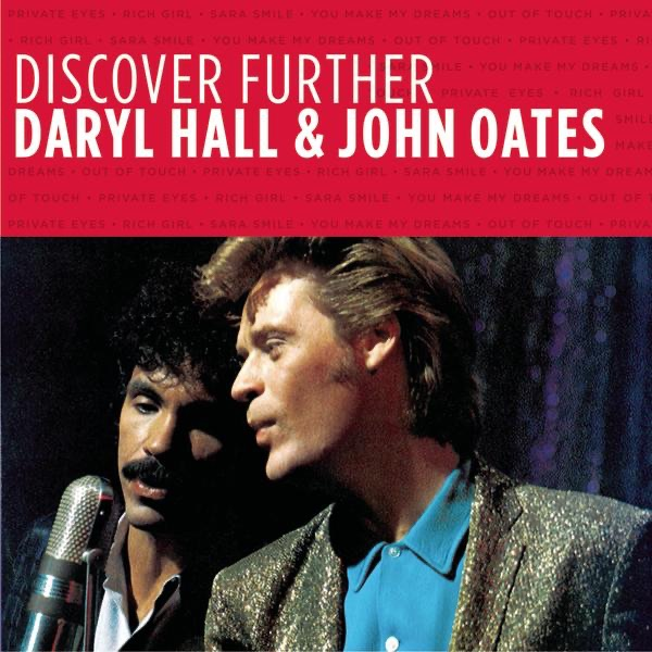 Discover Further: Daryl Hall & John Oates (Remastered) - EP