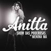 Anitta - Show das Poderosas  arte
