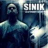 En attendant l'album, Sinik