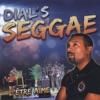 Dial's Seggae @