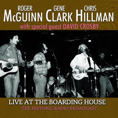 Live at the Boarding House (feat. David Crosby) - Gene Clark