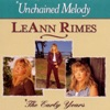 Unchained Melody: The Early Years, LeAnn Rimes