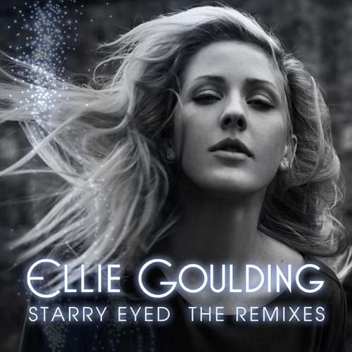 Ellie Goulding - Starry Eyed (Remixes) - EP