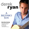 Derek Ryan - There Stands The Glass