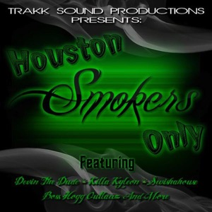 Houston Smokers Only (feat. Delo, Fame Sity, Mookie Jones, Mug & Yung Redd, Scooby, and Surreal) - Single Mp3 Download