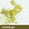 Kaninbjerget [Watership Down] (Unabridged)