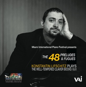 Konstantin Lifschitz - The Well-Tempered Clavier, Book I: Prelude and Fugue No. 1 in C Major, BWV 846