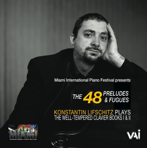 Bach: The Well-Tempered Clavier Books I & II (Miami International Piano Festival Presents the 48 Preludes and Fugues)