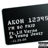 I'm So Paid (Explicit Version) - Single [feat. Lil Wayne & Young Jeezy]