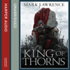 King of Thorns: Broken Empire 2 (Unabridged) - Mark Lawrence