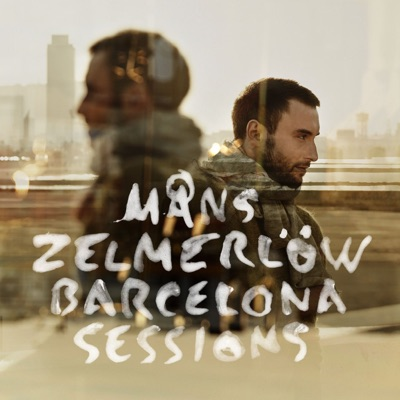 Barcelona Sessions - Måns Zelmerlöw