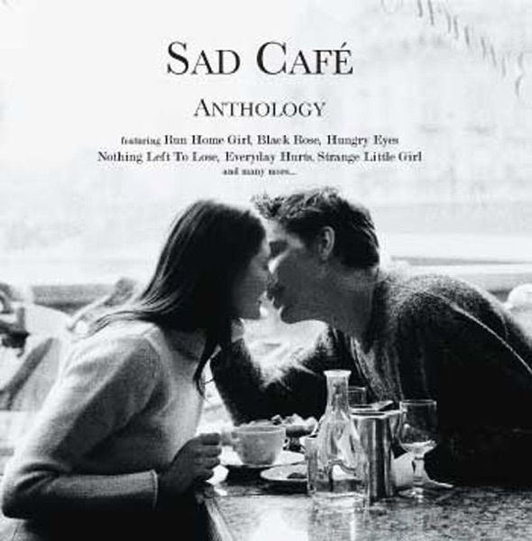 Sad Cafe - Everyday Hurts